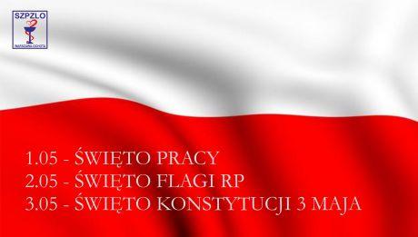 Święto Pracy, Dzień Flagi Rzeczypospolitej Polskiej oraz Święto Konstytucji 3 maja
